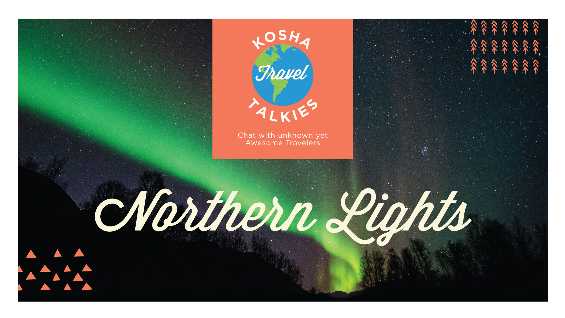 Travel Talkies – 2nd Edition – Northern Lights