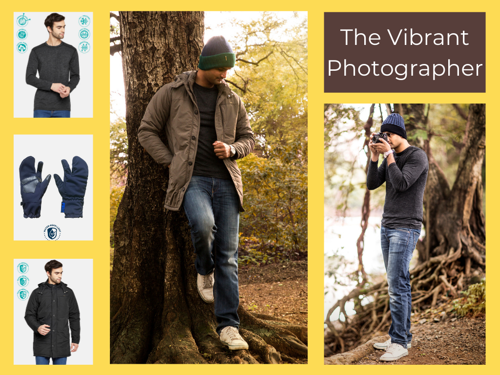 For her: Thermal T-shirt with a jacket and cargo pants. For him: A full sleeved thermal T-shirt with jackets and Trekking pants. Accessories include woolen socks, touch screen-enabled winter globes and a wool scarf/ muffler.